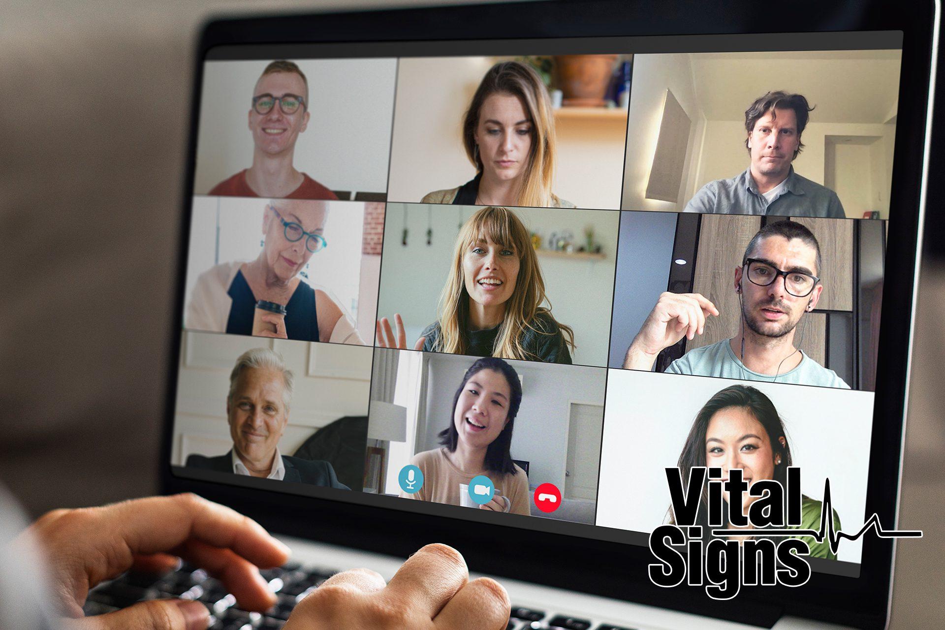 Weekly Zoom Meetings – Vital Signs UPDate for July 2020